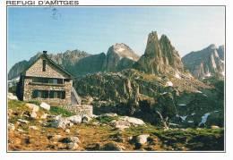 REFUGI D'AMITGES 2.380 M. - Al Fons Serra De Saboredo I Aiguilles D'Amitges - 2 Scans - Non Classés