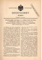 Original Patentschrift - Ch. Southall In Headingley , Leeds , 1893 , Maschine Für Schuhe , Shoes , Shoe , Sohlen !!! - Tools