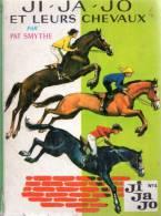 Ji,Ja, Jo Et Leurs Chevaux Par Pat Smythe / Illustrations : François Batet / N°295 - Livres, BD, Revues