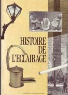 HISTOIRE DE L ECLAIRAGE - History