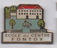 Ville De Fontoy , Ecole Du Centre , Moselle - Cities