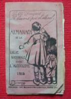 Almanach De La Ligue Nationale Contre L'Alcoolisme - 1913 - Books, Magazines, Comics