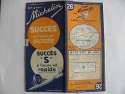 CARTE-ROUTIERE-MICHELIN-S UISSE-N°26-1941-EDITION PROV--MARTIGNY-MILANO--PA S  DECHIREE-TBE - Cartes Routières