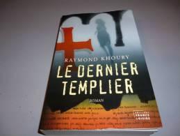 LE DERNIER TEMPLIER   Par RAYMOND KHOURY - Historic