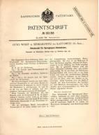 Original Patentschrift - O. Wolff In Siemianowitz B. Kattowitz , O.-Schl.,1891, Sprengkapsel - Schutznadel , Sprengstoff - Historische Dokumente