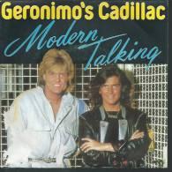 "45 Tours SP - MODERN TALKING - HANSA 248500  "" GERONIMO'S CADILLAC "" + 1 - Sonstige - Englische Musik"