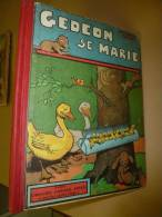 1934  GEDEON SE MARIE  (Benjamin Rabier) - Books, Magazines, Comics