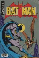 BATMAN POCHE N° 12 BE SAGEDITION 06-1978 - Batman