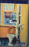 """France:scatologie.""""ou Sont Les Toilettes""""isabelle Monrozier.dedicacee. - Books, Magazines, Comics"""