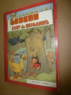 1978  GEDEON CHEF DE BRIGANDS  (Benjamin Rabier) - Bücher, Zeitschriften, Comics