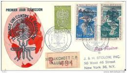 MAURITANIA - 7 4  1962  FDC MALARIA  ---- -VIAGGIATA CON RACCOMANDATA ESTERO --- - Disease