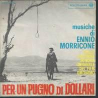 """45 Tours SP - ENNIO MORRICONE - RCA 3285  """" PER UN PUGNO DI DOLLARI """" + 1 ( ITALIE ) - Vinyl-Schallplatten"""