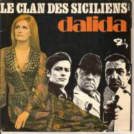 45T. DALIDA. LE CLAN DES SICILIENS, Deux Colombes ( De Giani ESPOSITO),  +2. - Vinyl-Schallplatten