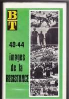 BIBLIOTHEQUE DE TRAVAIL 40 44    IMAGES DE LA RESISTANCE    JEAN MOULIN  MAQUIS MAQUISARDS   VERCORS  DEPORTATION DROME - Geschiedenis