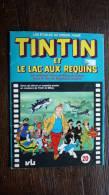 Album De Vignettes Tintin Et Le Lac Aux Requins - Tintin