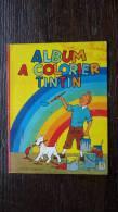 Rare Alblum à Colorier Tintin 1961 - Tintin