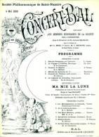 SAINT NAZAIRE  -5 Mai 1890- Société Philharmonique . Concert Bal.  Salles Des Fêtes Du Grand Hôtel..Très Beau Graphisme. - Programmes