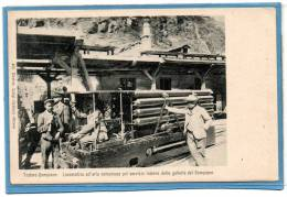 ITALIE.Traforo Sempione. Locomotive. Locomotiva Ad'aria Compressa Pel Servizio Interne.....animée. Tunnel Du SIMPLON - Italie
