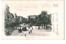 10559    NAPOLI    LA PIAZZA CAVOUR    1901 - Italia