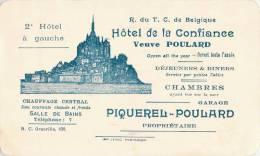 MONT-SAINT-MICHEL HOTEL DE LA CONFIANCE VEUVE MERE POULARD PIQUELREL-POULARD PROPRIETAIRE + DISTANCES DES VILLES AU DOS - Visiting Cards