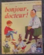 """Bonjour Docteur , Ed. Des 2 Coqs D´or, Coll. """"Un Petit Livre D´argent"""" BE - Livres, BD, Revues"""