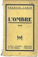 Francis CARCO L'ombre - Livres, BD, Revues