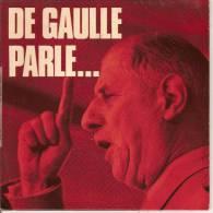 45T. DE GAULLE PARLE...  Discours De Guerre 1939-1945.  Général Charles DE GAULLE. - Vinyles