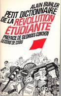 Buhler Petit Dictionnaire De La Revolution Etudiante Dessins Cabu - Politique