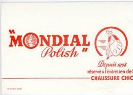 Buvard  MONDIAL  POLISH  Réservé à L´entretien De La Chaussure Chic  Depuis  1908 - Buvards, Protège-cahiers Illustrés