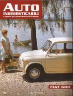 AUTO INDIMENTICABILI - NUMERO 1 - MONDADORI  2012 - Modellismo