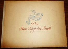 DAS NEUE HÖGFELDT - BUCH - Paul NEFF VERLAG - Berlin 1942 - Erstausgabe, Edit. Originale - Livres Pour Enfants