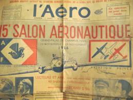 Journal /L' AERO/Specimen/ 15 éme Salon De L'Aeronautique/ Palais Des Champs Elysées/1936   VJ1 - AeroAirplanes
