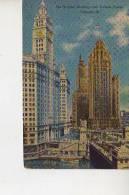 THE WRIGLEY BUILDING AND TRIBUNE TOWER    U.S.A. ESTADOS UNIDOS  OHL - Chicago