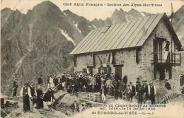 06   ST ETIENNE DE TINEE    CLUB ALPIN FRANCAIS SECTION DES A.M.INAUGURATION DU CHALET REFUGE DE RABUONS LE 15/07/1906 - Saint-Etienne-de-Tinée