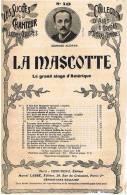 PARTITION MUSICALE : LA MASCOTTE N°18 LE GRAND SINGE D'AMERIQUE  - CHANSON DE L'ORANG-OUTANG - Spartiti