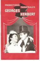 PROGRAMME PRODUCTIONS THEATRALES GEORGES HERBERT ANNEES1950 - Programs