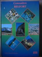 Livre  Connaitre BELFORT Par Cathy Sarazin-Heidet - Franche-Comté