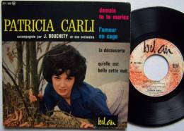 Patricia CARLI RARE EP 45T Vinyle Demain Tu Te Maries / L'amour En Cage - New Age