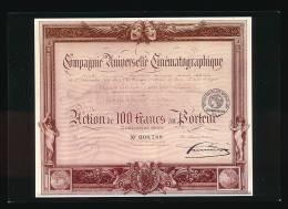 Action De 100 Francs Au Porteur, Compagnie Universelle Cinématographque, Edit. Prisma (non-circulée) - Monnaies (représentations)
