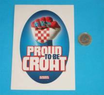 PROUD TO BE CROAT - Croatia Large Sticker ( Croatie Autocollant ) - Stickers