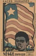 ( CPA AFRIQUE )  LIBÉRIA  /  Nègre D'Afrique - Drapeau De LIBÉRIA -  Races Humaines  - - Liberia