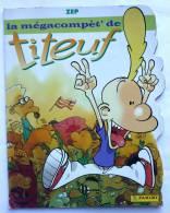ALBUM PANINI 2002 TITEUF LA MEGACOMPET� - INCOMPLET manque 10 images