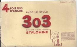 Buvard 4 Fois Plus D'encre Avec Le Stylo 303 Breveté Par Les Stylomine - Papeterie
