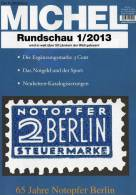 MICHEL Briefmarken Rundschau 1/2013 Neu 5€ New Stamp Of The World Catalogue And Magacine Of Germany ISBN 4 194371 105009 - Hobby & Verzamelen