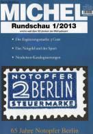 MICHEL Briefmarken Rundschau 1/2013 Neu 5€ New Stamp Of The World Catalogue And Magacine Of Germany ISBN 4 194371 105009 - Deutsch