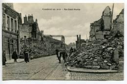 V2/ - 59 - Cambrai En 1919 : Rue Saint-Martin - Cambrai