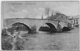 MARTELANGE  LE VIEUX PONT Feldpost Cachet Arlon 1915 - Martelange