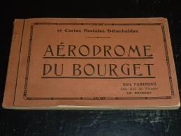 AERODROME DU BOURGET CARNET DE 16 CARTES POSTALES DETACHABLES COMPLET - BOURGET-DUGNY - S.T.A.R. SERVICE PARIS-CANNES - Aerodrome
