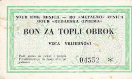 BOSNIEN  -  BON ZA TOPLI OBROK  --  VECA VRIJEDNOST  --  RMK ZENICA - Bosnia Erzegovina
