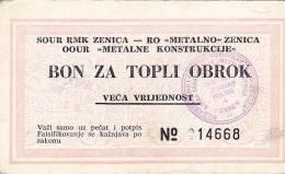 BOSNIEN  -  BON ZA TOPLI OBROK  --  VECA VRIJEDNOST  --  RMK ZENICA - Bosnien-Herzegowina